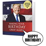 Talking Trump Birthday Card - Wishes You A Happy Birthday in Donald Trump's Real Voice - Surprise Someone with A Personal Bir