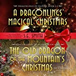 The Old Dragon of the Mountain's Christmas: The Dragon Lords of Valdier, Book 9 | S.E. Smith