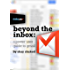 Beyond the Inbox: The Power User Guide to Gmail