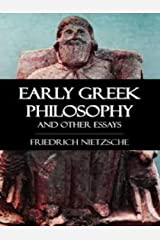 Early Greek Philosophy & Other Essays Kindle Edition