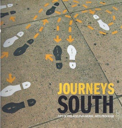 (Journeys South : City of Philadelphis Mural Arts Program)