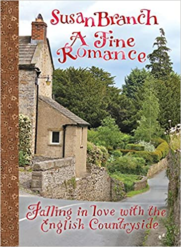 Book A Fine Romance: Falling in Love with the English Countryside