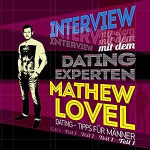 Dating-Tipps für Männer (Interview mit dem Dating-Experten Mathew Lovel 1) Hörbuch