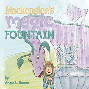 Mackenslee's Magic Fountain Audiobook
