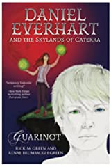 Daniel Everhart and the Skylands of Caterra: Guarinot Kindle Edition