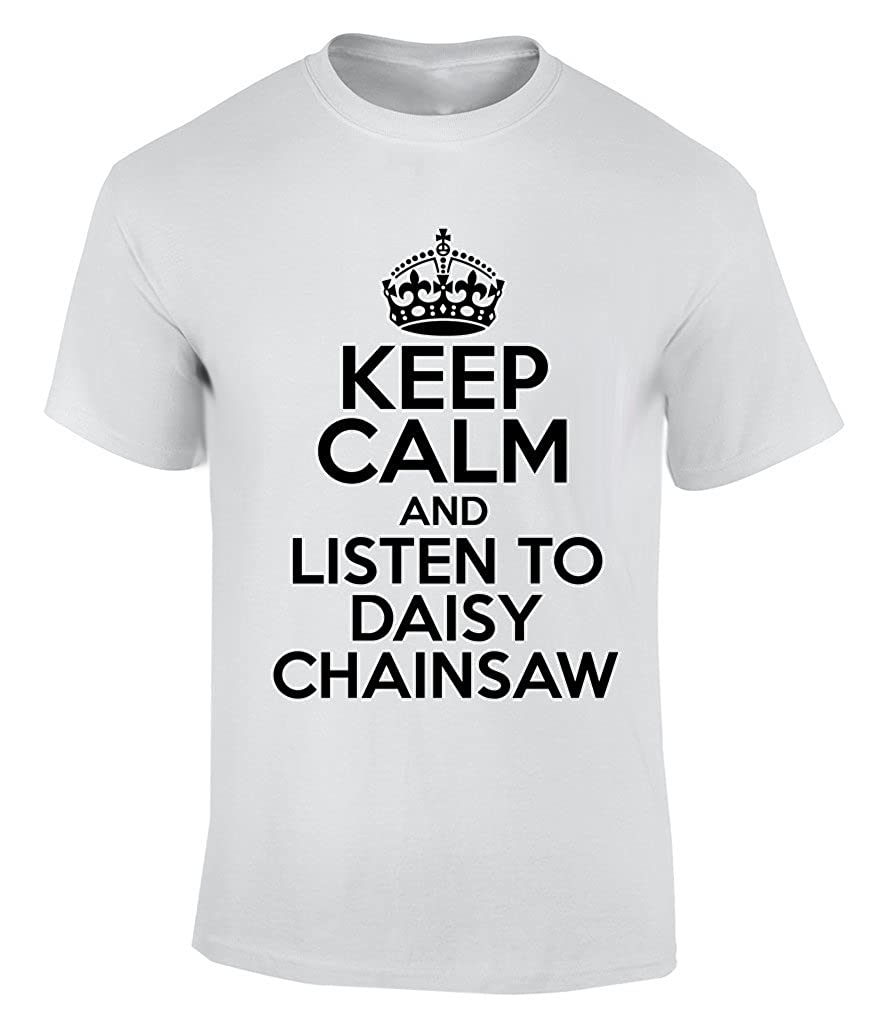 Keep Calm AND LISTEN TO DAISY CHAINSAW - XX-Large T-Shirt