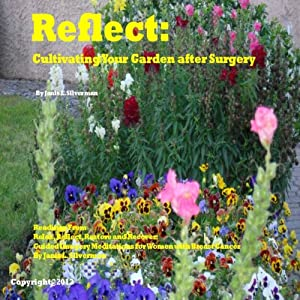Reflect: Cultivating Your Garden After Sugery Speech