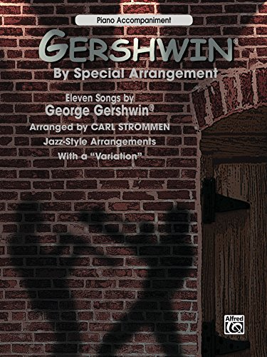 - Gershwin® by Special Arrangement for Piano: Intermediate Jazz-Style Arrangements with a