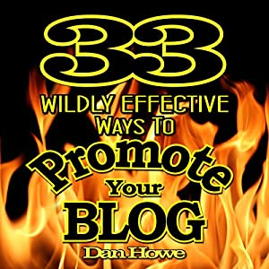 33 Wildly Effective Ways to Promote Your Blog Audiobook