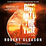 And into the Fire | Robert Gleason