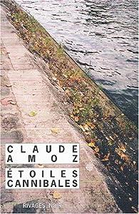Étoiles cannibales par Claude Amoz