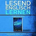 Englisch Lernen : mit einem Techno-Thriller Hörbuch von Dima Zales,  Mozaika Educational Gesprochen von: William Dufris, Marco Sven Reinbold