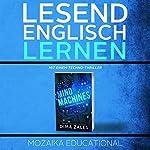 Englisch Lernen : mit einem Techno-Thriller [Learn English with a Techno Thriller] | Dima Zales, Mozaika Educational