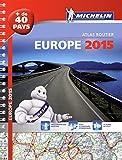 atlas routier et touristique europe 2015 ; de 40 pays road atlas europe 40 countries french edition