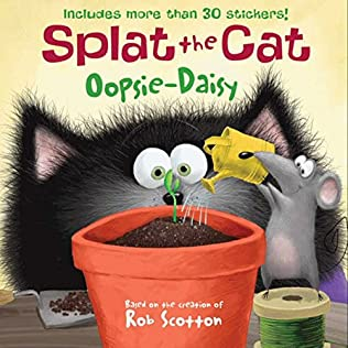 book cover of Splat the Cat: Oopsie-Daisy