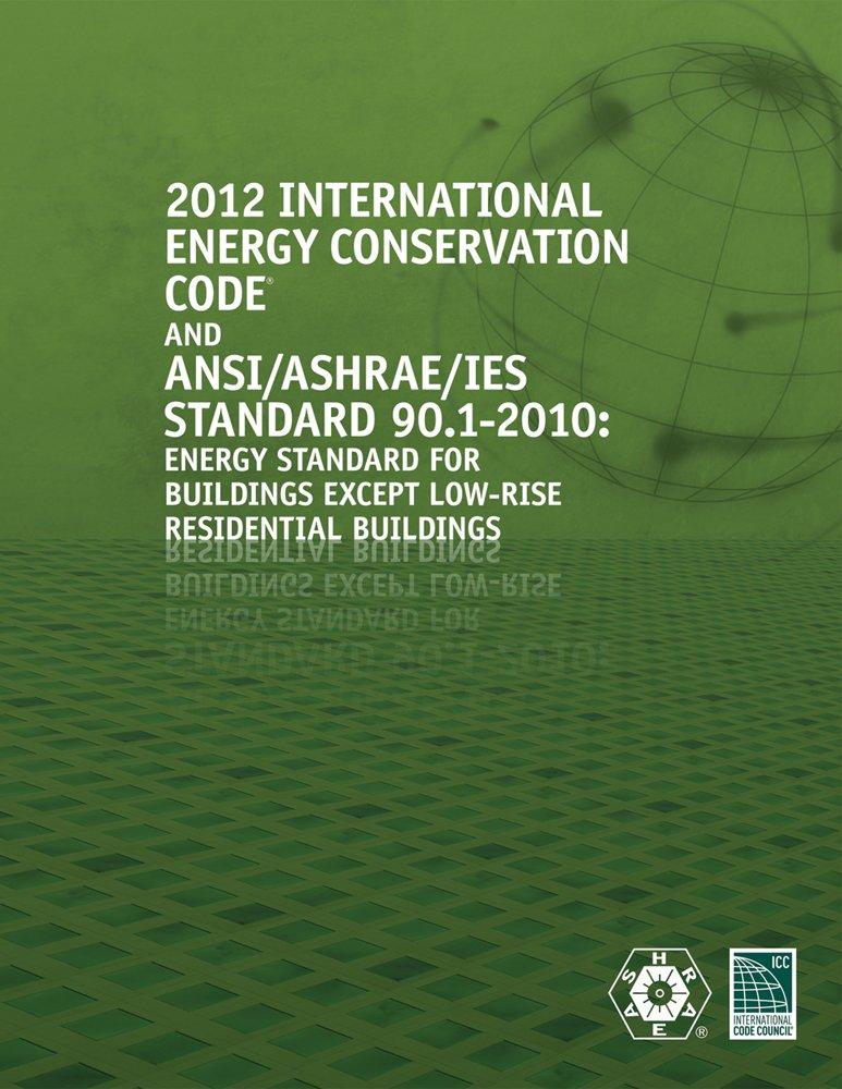 2012 International Energy Conservation Code with ASHRAE Standard (International Code Council Series)
