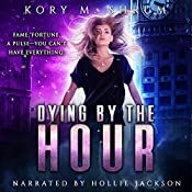 Dying by the Hour : A Jesse Sullivan Novel, Book 2 | Kory M. Shrum
