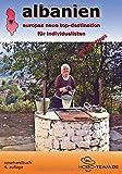 albanien: europas neue top-destination für individualisten