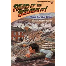 Head for the Hills: The Amazing True Story of the Johnstown Flood (Houghton Mifflin Leveled Library: Read It to Believe It!)