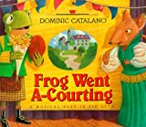 img - for Frog Went A-Courting book / textbook / text book