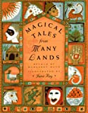 Magical Tales from Many Lands, Margaret Mayo, 0525450173