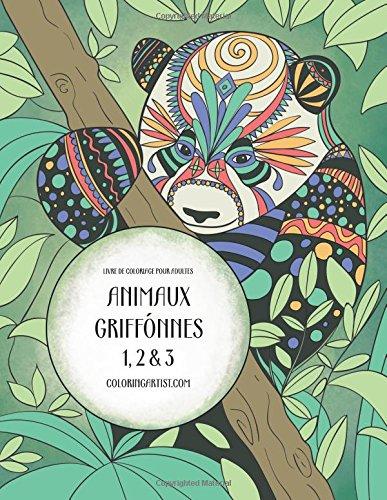 Read Online Livre de coloriage pour adultes Animaux griffonnés 1, 2 & 3 (French Edition) PDF