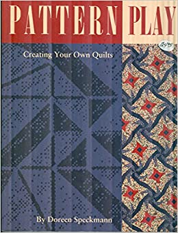 Quilting Design How To Design Your Own Quilt c. 1993 Vintage Pattern Play By Doreen Speckmann Creating Your Own Quilts Paperback Book