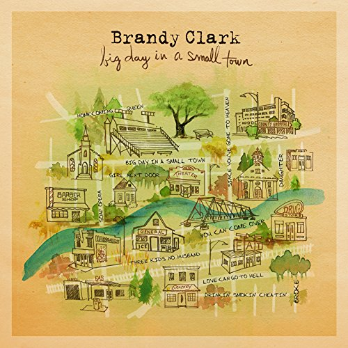 Big Day In A Small Town (2016) (Album) by Brandy Clark