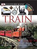 dk big book of trains - Train (DK Eyewitness Books)