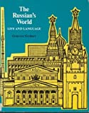 The Russian's World : Life and Language, Gerhart, Genevra, 0155779834