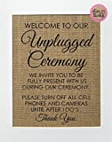 8x10 UNFRAMED Welcome To Our Unplugged Ceremony / Burlap Print Sign / Wedding Sign Country Shabby Vintage Wedding Party Decor Rustic No Texting No Phones
