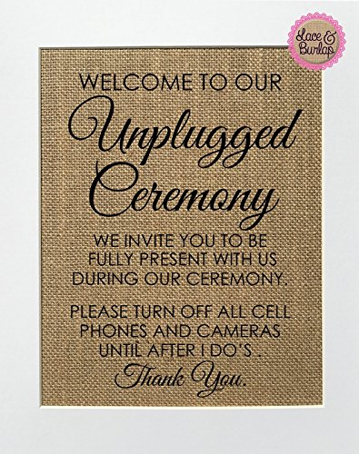 (8x10 UNFRAMED Welcome To Our Unplugged Ceremony / Burlap Print Sign / Wedding Sign Country Shabby Vintage Wedding Party Decor Rustic No Texting No)