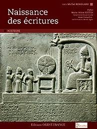 Naissance des écritures par Michel Renouard