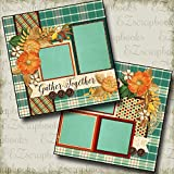 GATHER TOGETHER - Premade Scrapbook Pages - EZ Layout 571