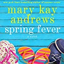 Spring Fever Audiobook by Mary Kay Andrews Narrated by Kathleen McInerney