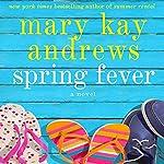 Spring Fever   Mary Kay Andrews