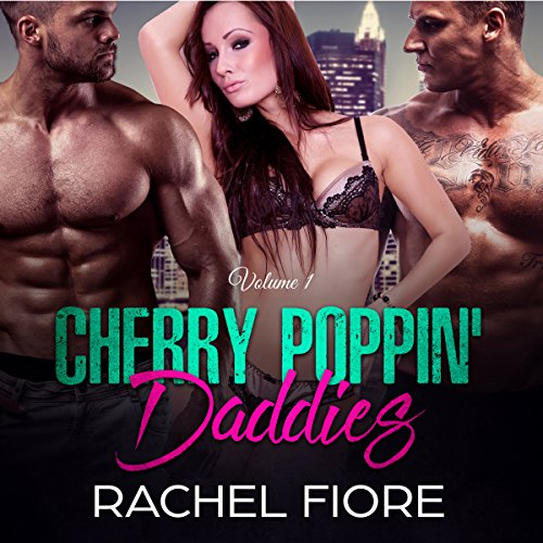 Cherry Poppin' Daddies Volume 1: First Time Taboo Erotic Step Romance
