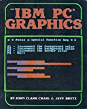 IBM-PC Graphics, John C. Craig and Jeff Bretz, 0830618600