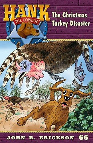 The Christmas Turkey Disaster (Hank the Cowdog)