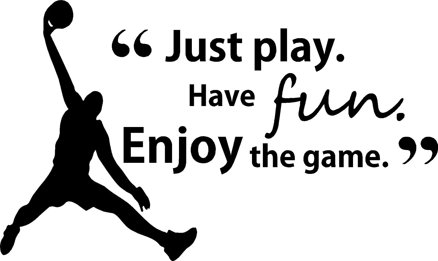 Amazon Just Play Have Fun Enjoy The Game Cute Wall Vinyl Decal