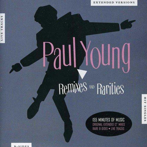 Paul Young - Remixes And Rarities /  Paul Young - Zortam Music