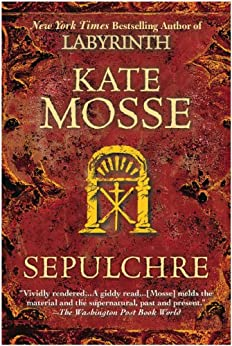 Sepulchre (Languedoc Trilogy Book 2) by [Mosse, Kate]