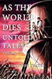 As The World Dies (Untold Tales, Vol. 1)