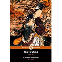 Tao Te Ching: The Book of The Way and its Virtue