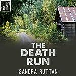The Death Run   Sandra Ruttan