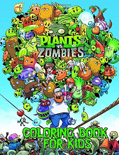 Plants vs Zombies Coloring Book: Over 50 Funny Coloring ...