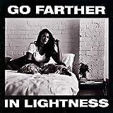 Go Farther In Lightness [Explicit]