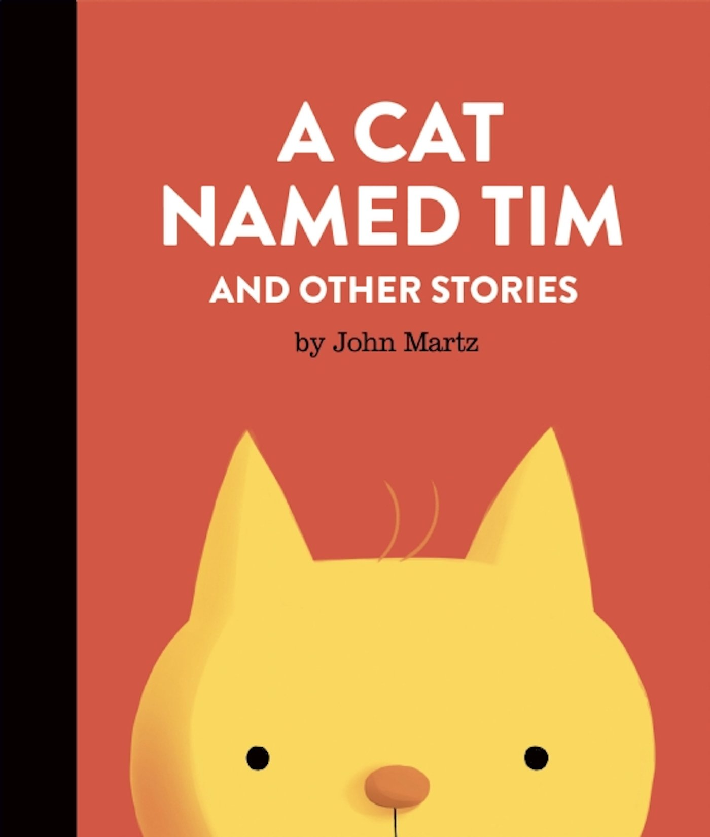 A Cat Named Tim And Other Stories: John Martz: 9781927668108: Amazon:  Books