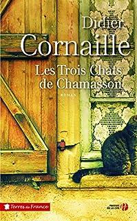 Les trois chats de Chamasson, Cornaille, Didier