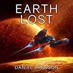 Earth Lost: Earthrise, Book 2 | Daniel Arenson